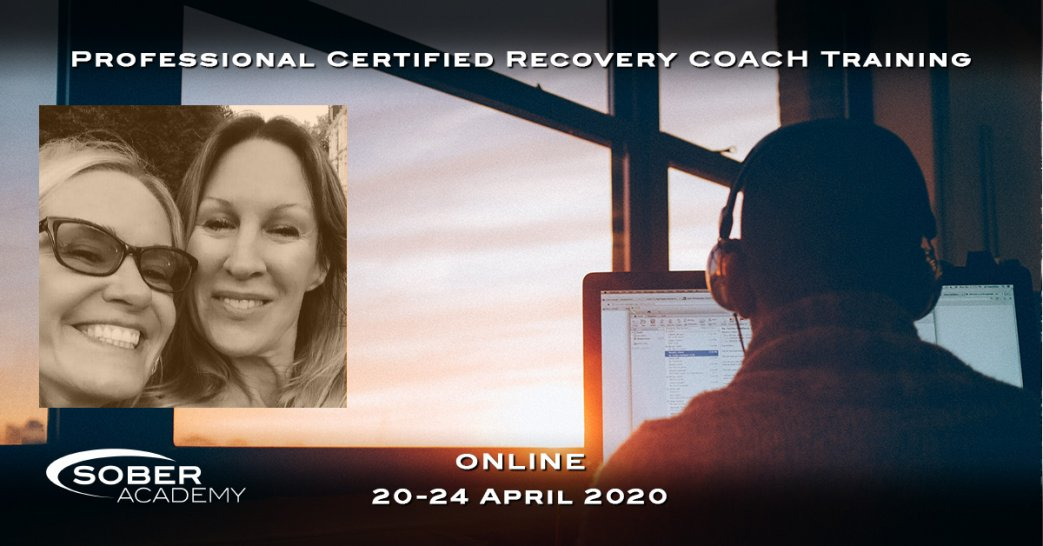 ONLINE April 2020 Professional Certified Recovery Coach Training